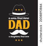 dad a son's first hero a... | Shutterstock .eps vector #2008893866