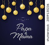 love you papa and mama wishing... | Shutterstock .eps vector #2009130236