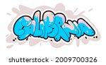 california graffiti style hand...   Shutterstock .eps vector #2009700326