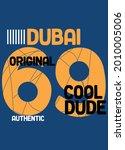 dubai cool dude t shirt design... | Shutterstock .eps vector #2010005006