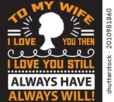 to my wife i love you then i... | Shutterstock .eps vector #2010981860