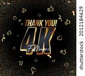 thank you 4k followers 3d gold...   Shutterstock .eps vector #2012184629