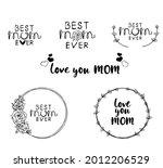 Set Best Mom Ever Typography...