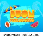 orange buon ferragosto font... | Shutterstock .eps vector #2012650583
