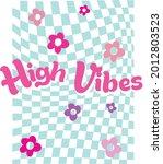 70s groovy high vibes retro...   Shutterstock .eps vector #2012803523