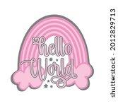 hello world   fashionable... | Shutterstock .eps vector #2012829713