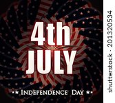 glossy text 4th july on shiny... | Shutterstock .eps vector #201320534