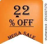 22  off on a orange balloon for ... | Shutterstock .eps vector #2013327170