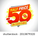 half price on everything  hurry ... | Shutterstock . vector #2013879320