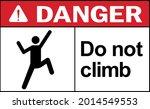 do not climb danger warning...   Shutterstock .eps vector #2014549553