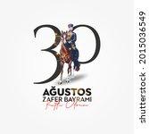 30 agustos zafer bayrami kutlu... | Shutterstock .eps vector #2015036549