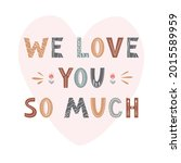 love you so much lettering in... | Shutterstock .eps vector #2015589959