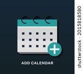 calender with add icon. add new ... | Shutterstock .eps vector #2015818580