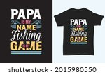 "fishing t shirt design "" papa... | Shutterstock .eps vector #2015980550"