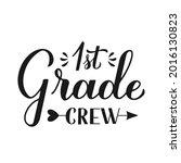 1st grade crew calligraphy hand ...   Shutterstock .eps vector #2016130823