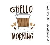 hello morning  motivational... | Shutterstock .eps vector #2016204950