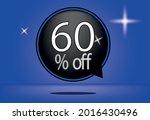 60 percent off black balloon... | Shutterstock .eps vector #2016430496