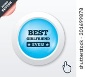 best girlfriend ever sign icon. ...