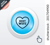 best wife sign icon. heart love ...
