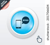 byod sign icon. bring your own...   Shutterstock . vector #201706604