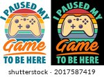 i paused my game to be here... | Shutterstock .eps vector #2017587419