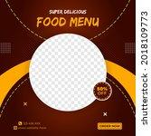 food menu social media post... | Shutterstock .eps vector #2018109773