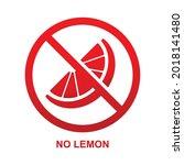 no lemon sign isolated on white ...   Shutterstock .eps vector #2018141480