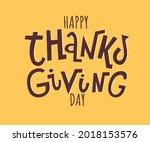 happy thanksgiving day vector... | Shutterstock .eps vector #2018153576