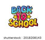 concept of education. school... | Shutterstock .eps vector #2018208143