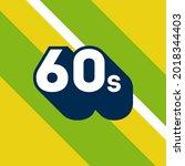 60s logo design. 1960s sign... | Shutterstock .eps vector #2018344403