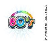 old school 80s vintage logo.... | Shutterstock .eps vector #201855628