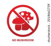 no mushroom sign isolated on...   Shutterstock .eps vector #2018662739