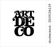 art deco logo. black letters on ... | Shutterstock .eps vector #2019156119