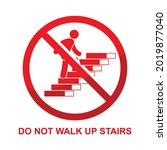 do not walk up stairs sign...   Shutterstock .eps vector #2019877040