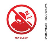 no sleep sign isolated on white ...   Shutterstock .eps vector #2020406396