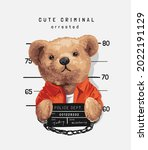 cute criminal slogan with bear... | Shutterstock .eps vector #2022191129