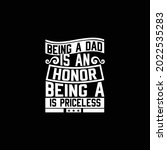 being a dad is an honor being a ... | Shutterstock .eps vector #2022535283