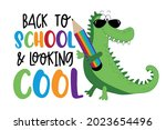 back to school and looking cool ... | Shutterstock .eps vector #2023654496