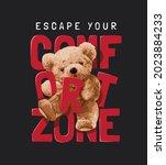 escape your comfort zone slogan ...   Shutterstock .eps vector #2023884233