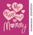 My Heart Belongs To Mommy Kids...