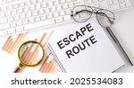 Escape Route Text Written On...