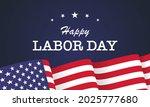 happy labor day vector... | Shutterstock .eps vector #2025777680