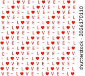 seamless pattern with word love ... | Shutterstock .eps vector #2026170110