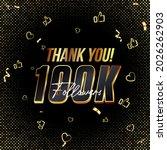 thank you 100k followers 3d... | Shutterstock .eps vector #2026262903