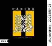 passion t shirt design ... | Shutterstock .eps vector #2026355426