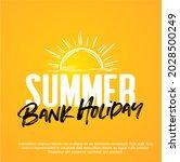 summer bank holiday vector.... | Shutterstock .eps vector #2028500249
