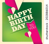 birthday card design in color.... | Shutterstock .eps vector #202886014