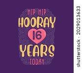 hip hip hooray 16 years today ... | Shutterstock .eps vector #2029013633