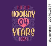 hip hip hooray 4 years today ... | Shutterstock .eps vector #2029013879