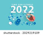 2022 happy new year time for... | Shutterstock .eps vector #2029219109